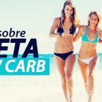 Tudo Sobre a Dieta Low Carb