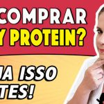 [Vídeo] Vai Comprar Whey Protein? Veja Isso Antes!